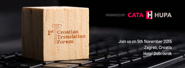7. Croatian Translation Forum Zagreb, 5 November 2015