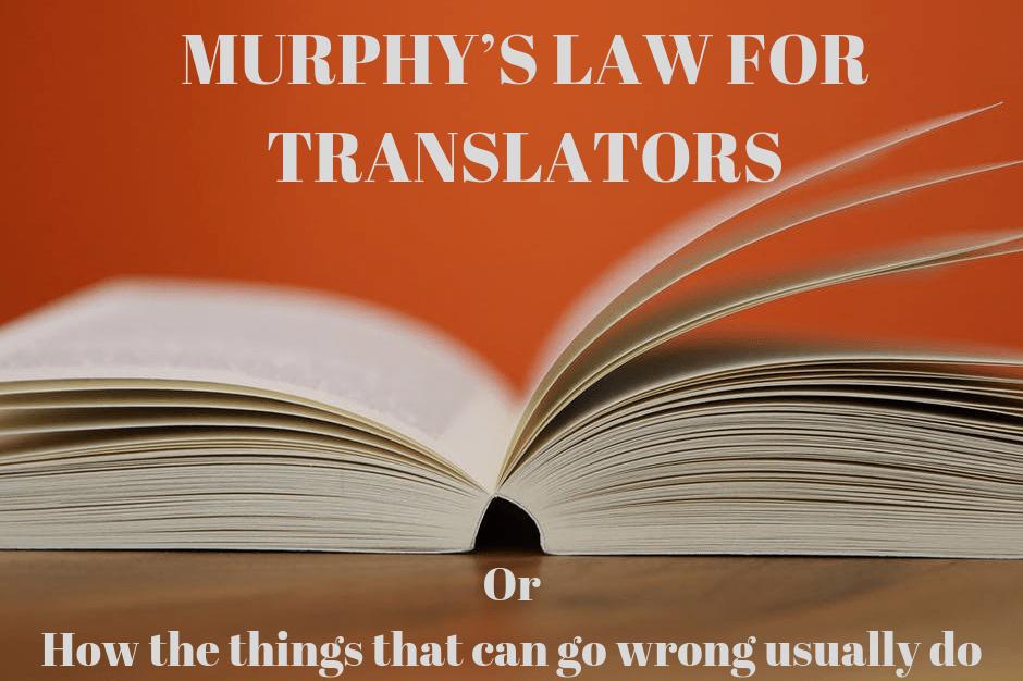 Murphy's Law for translators